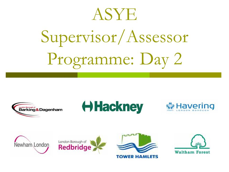 ASYE Supervisor/Assessor Programme: Day 2