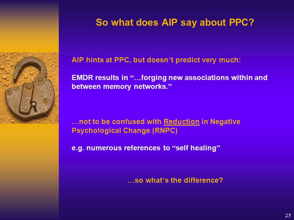 25 So what does AIP say about PPC.