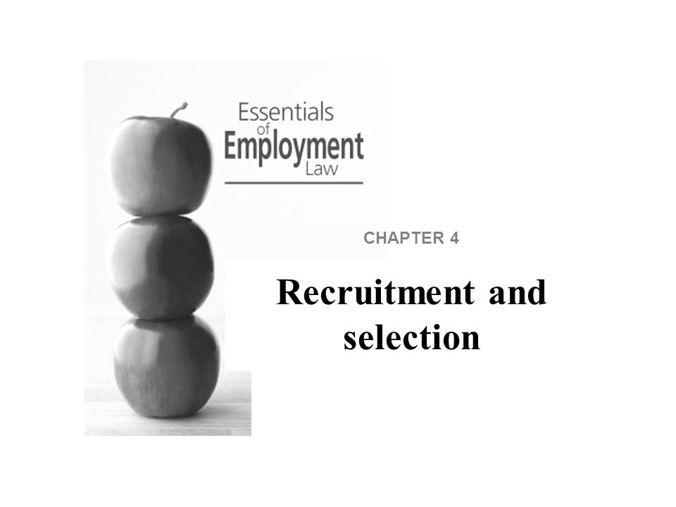 Introduction An HR department must be aware of the legal implications of recruitment and selection decisions.