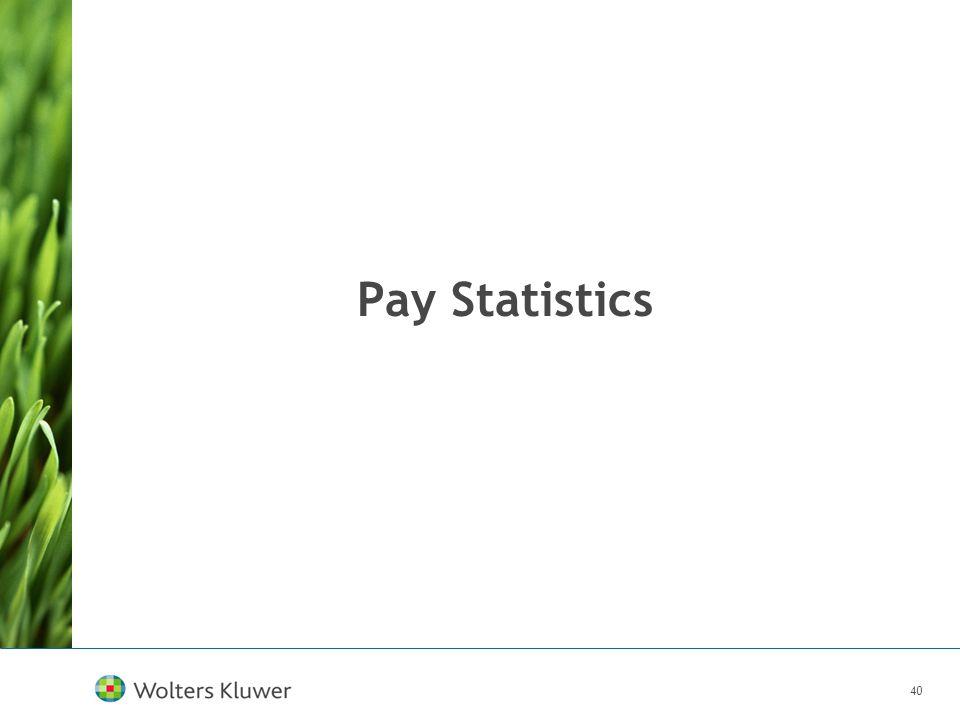 40 Pay Statistics
