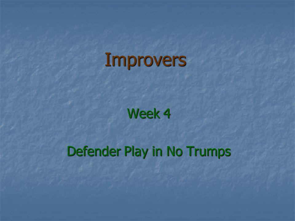 Improvers Week 4 Defender Play in No Trumps