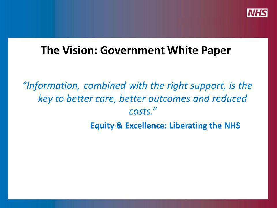 No decision without me - fundamental change in the relationship with patients Health service that is open, transparent responsive Clinical evidence - effectiveness Safety Transforming patient experience Outcomes Context