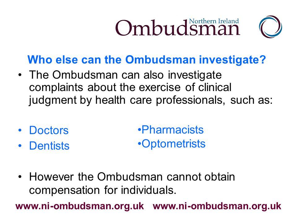When can the NI Ombudsman investigate? www.ni-ombudsman.org.uk