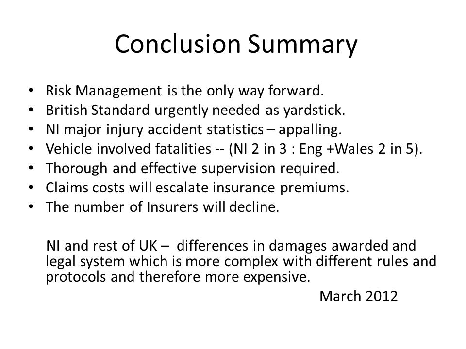 Conclusion Summary Risk Management is the only way forward.