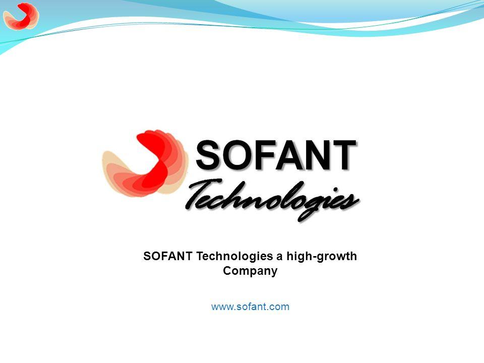 www.sofant.com SOFANT Technologies a high-growth Company