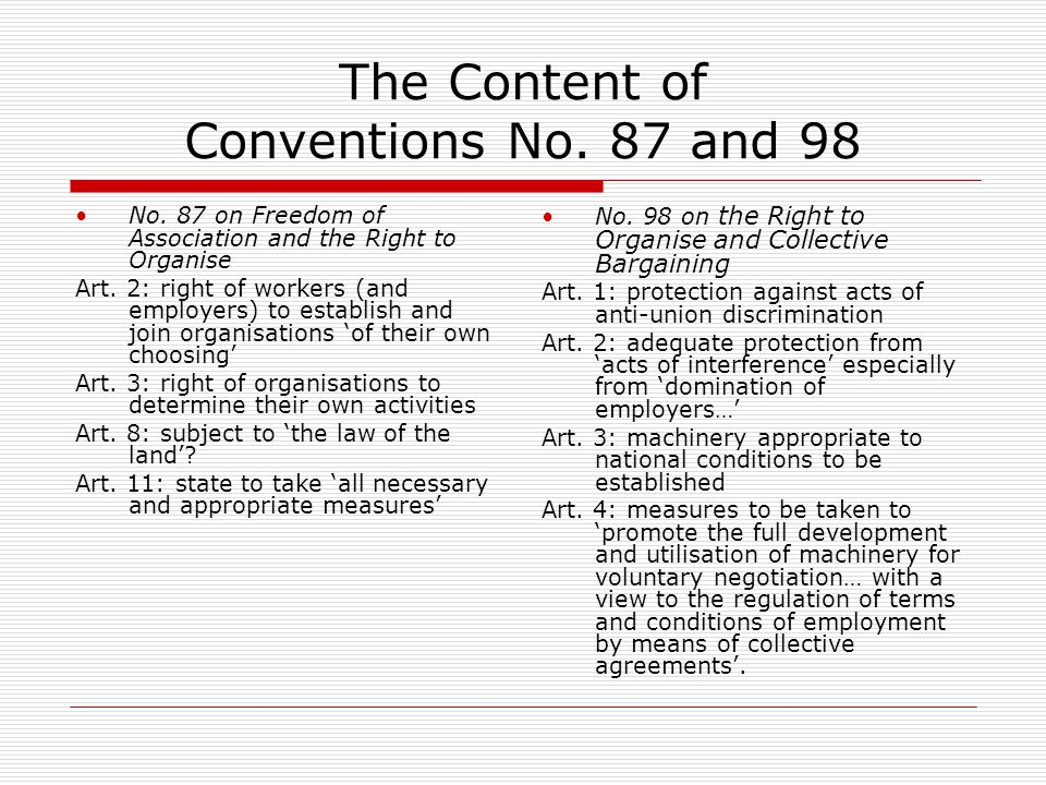 The Content of Conventions No. 87 and 98 No.