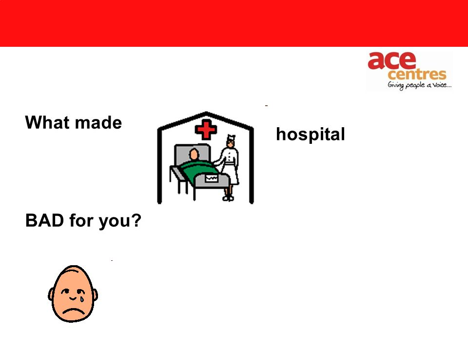 What made GOOD for you hospital