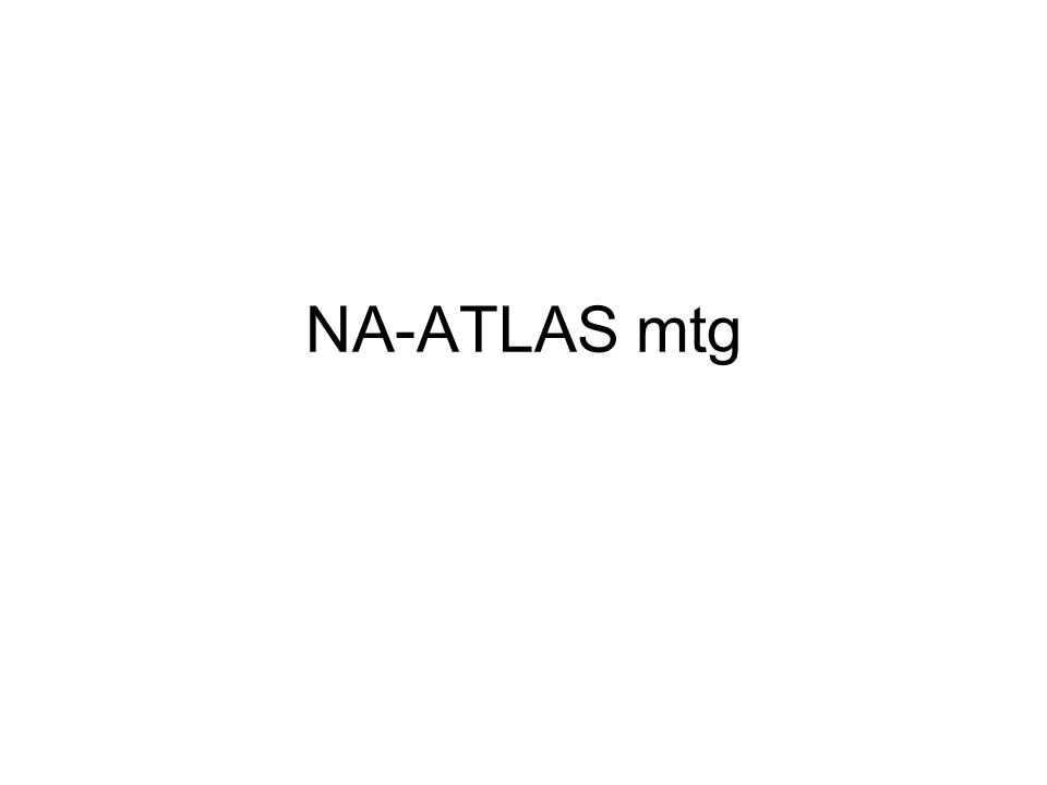 NA-ATLAS mtg