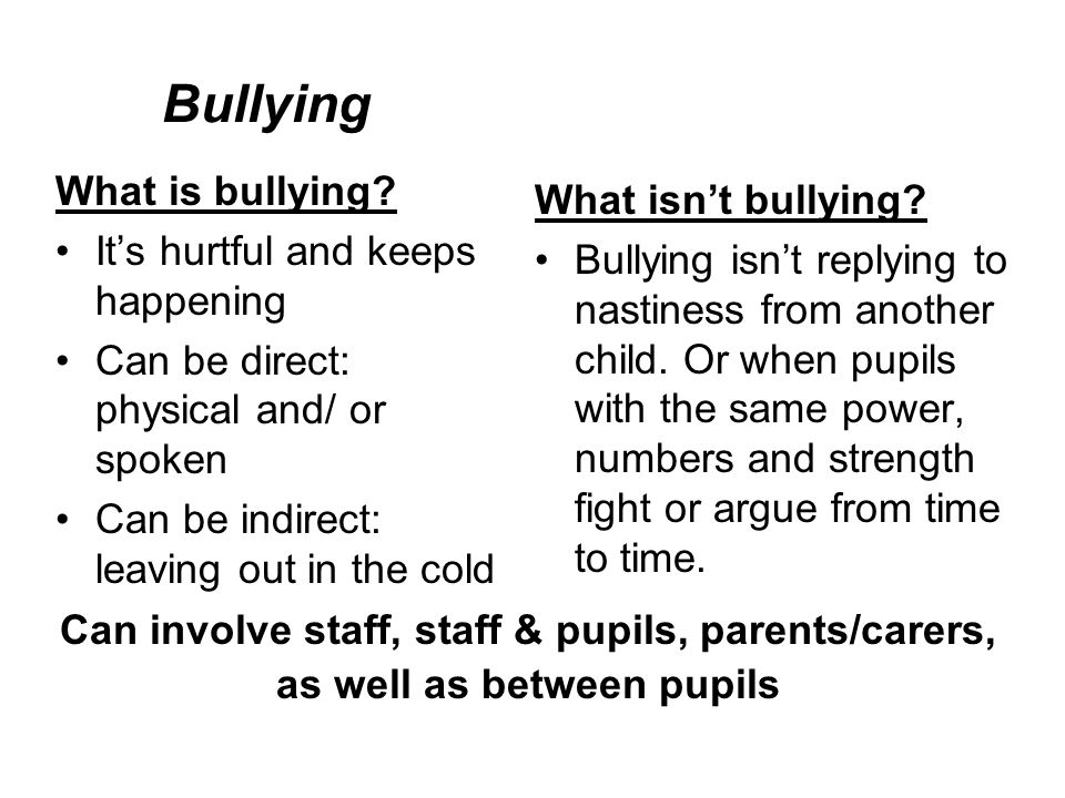Bullying What is bullying.