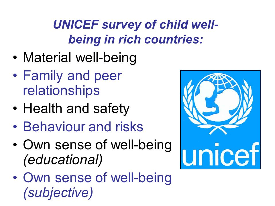 Child Well-Being Table 1.Netherlands 2. Sweden 3.