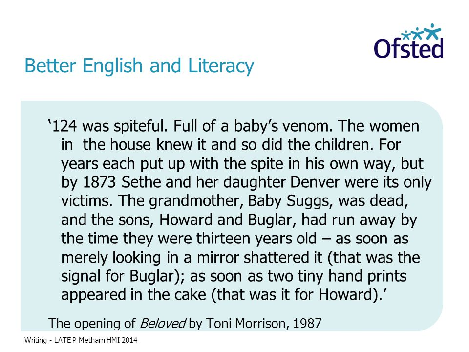 Better English and Literacy '124 was spiteful.Full of a baby's venom.