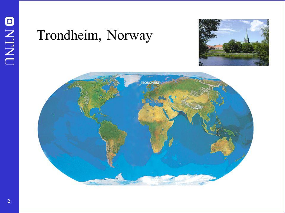 2 Trondheim, Norway