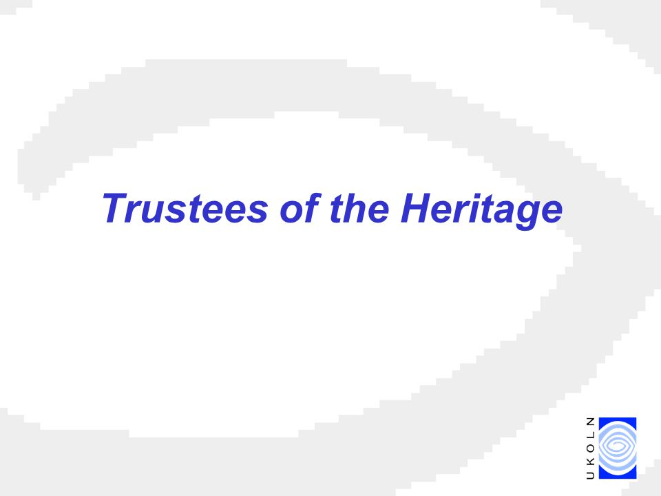 Trustees of the Heritage
