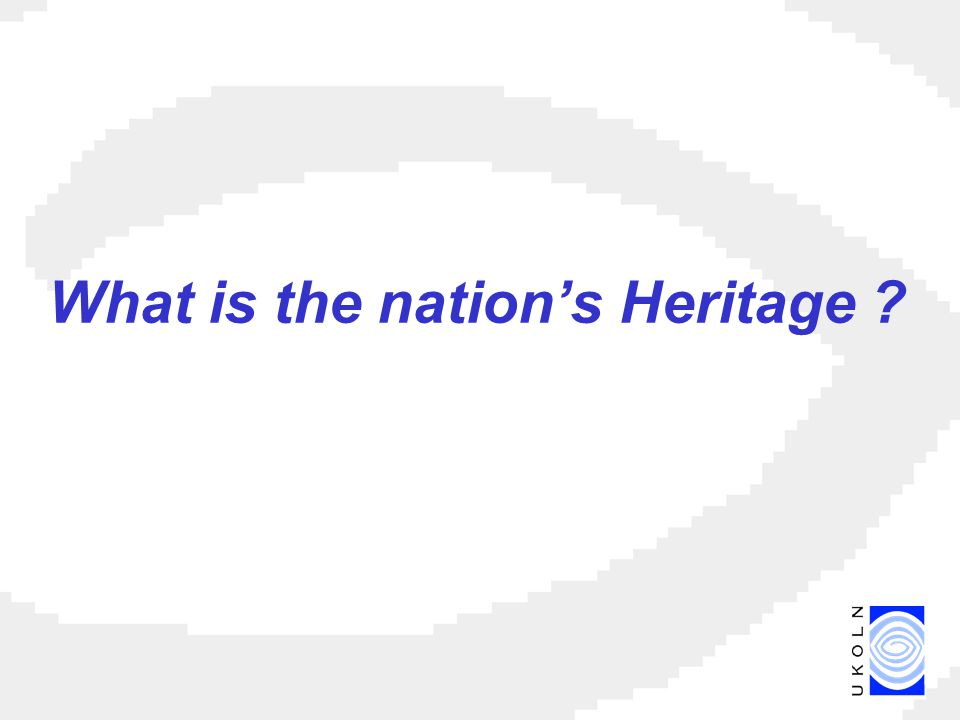 What is the nation's Heritage ?