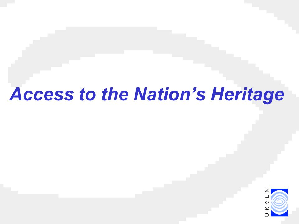 Access to the Nation's Heritage