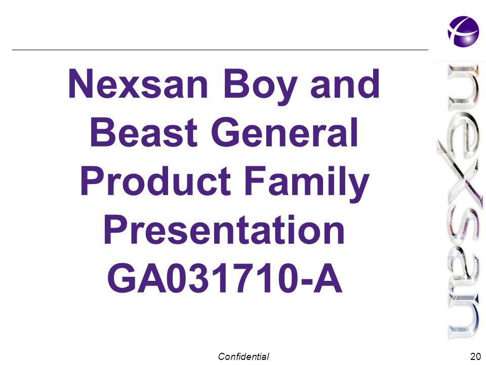 Confidential Nexsan Boy and Beast General Product Family Presentation GA031710-A 20