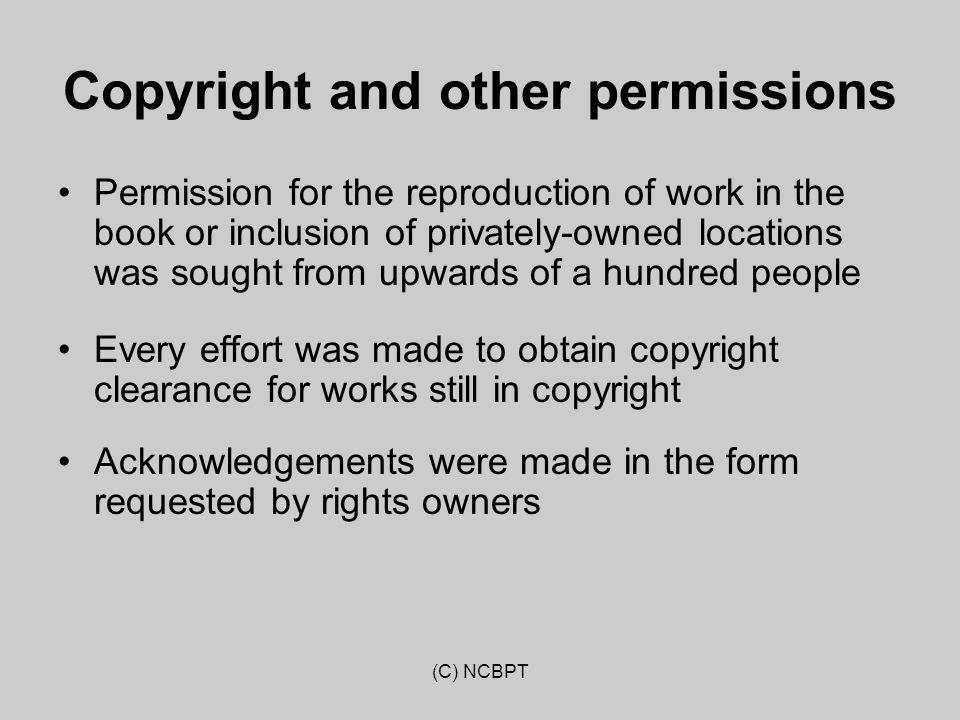 (C) NCBPT Copyright and other permissions Permission for the reproduction of work in the book or inclusion of privately-owned locations was sought fro