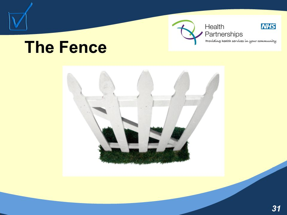 31 The Fence