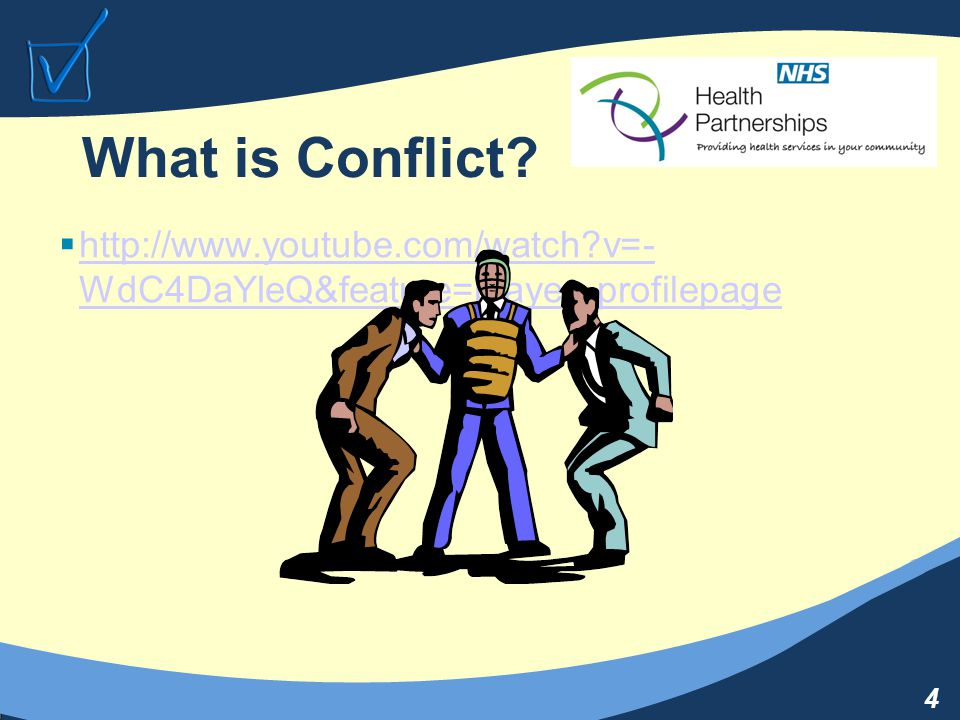 4 What is Conflict.