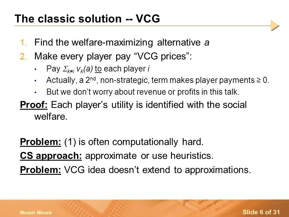 Slide 17 of 31 Noam Nisan Incentives vs.