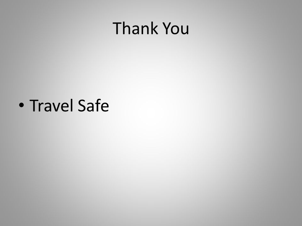Thank You Travel Safe