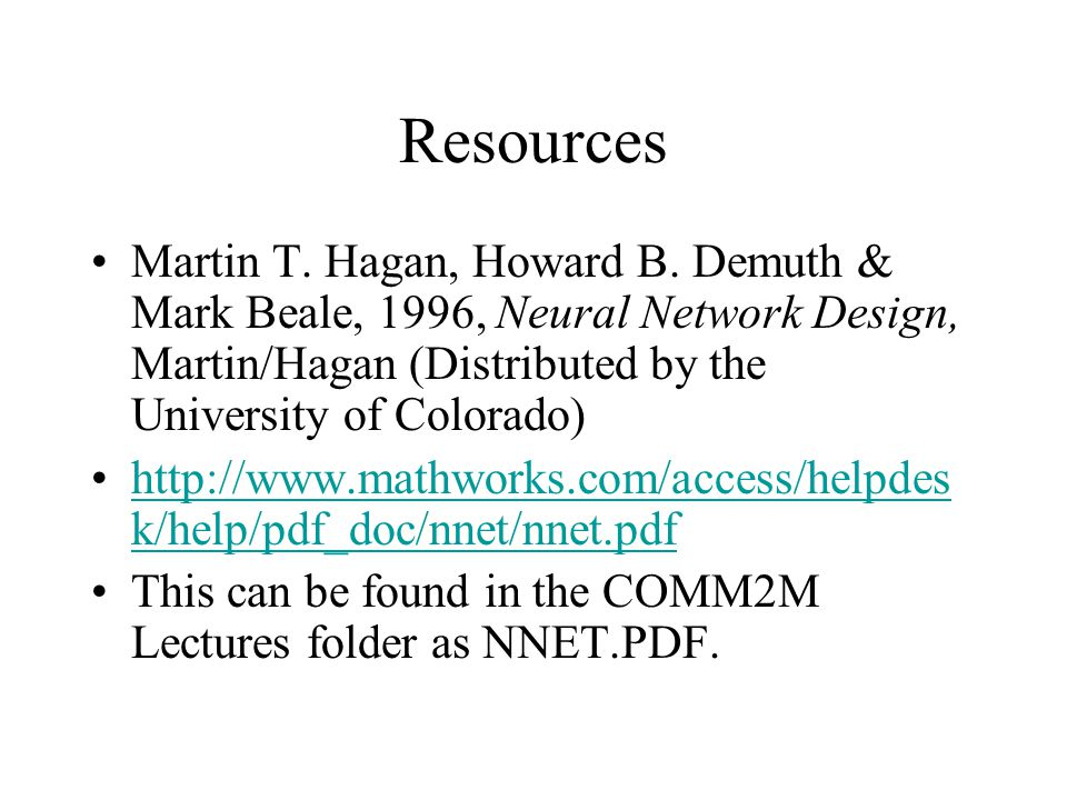 Resources Martin T. Hagan, Howard B.