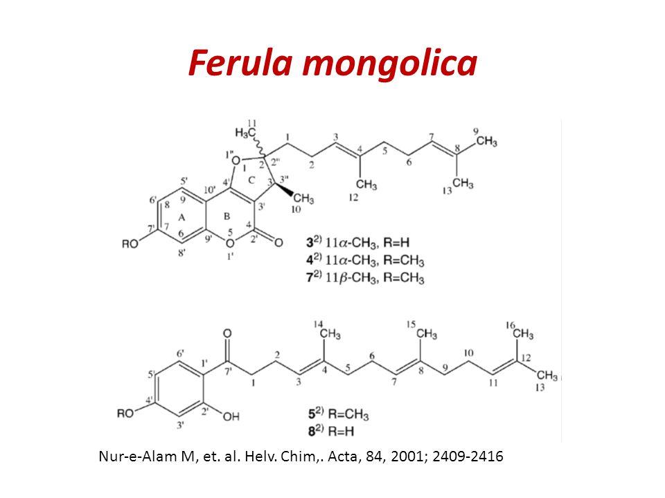 Ferula mongolica Nur-e-Alam M, et. al. Helv. Chim,. Acta, 84, 2001; 2409-2416