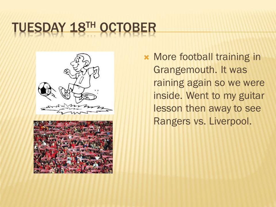  More football training in Grangemouth.It was raining again so we were inside.