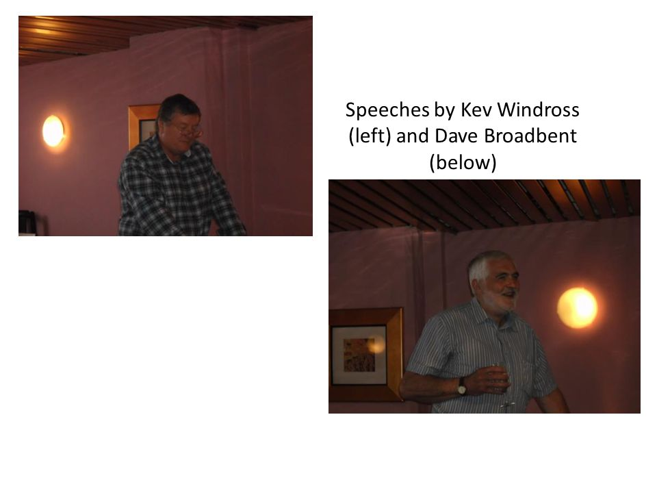 Speeches by Kev Windross (left) and Dave Broadbent (below)