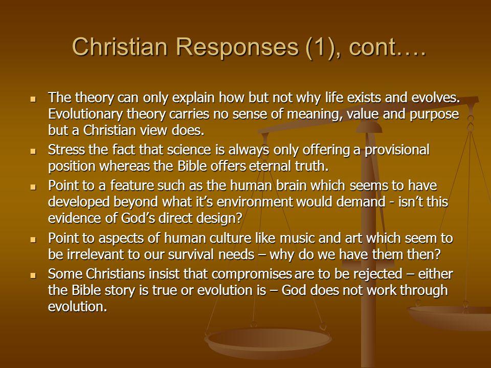 Christian Responses (1), cont…. Christian Responses (1), cont….