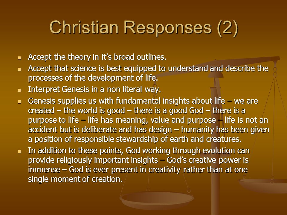 Christian Responses (2) Accept the theory in it's broad outlines.