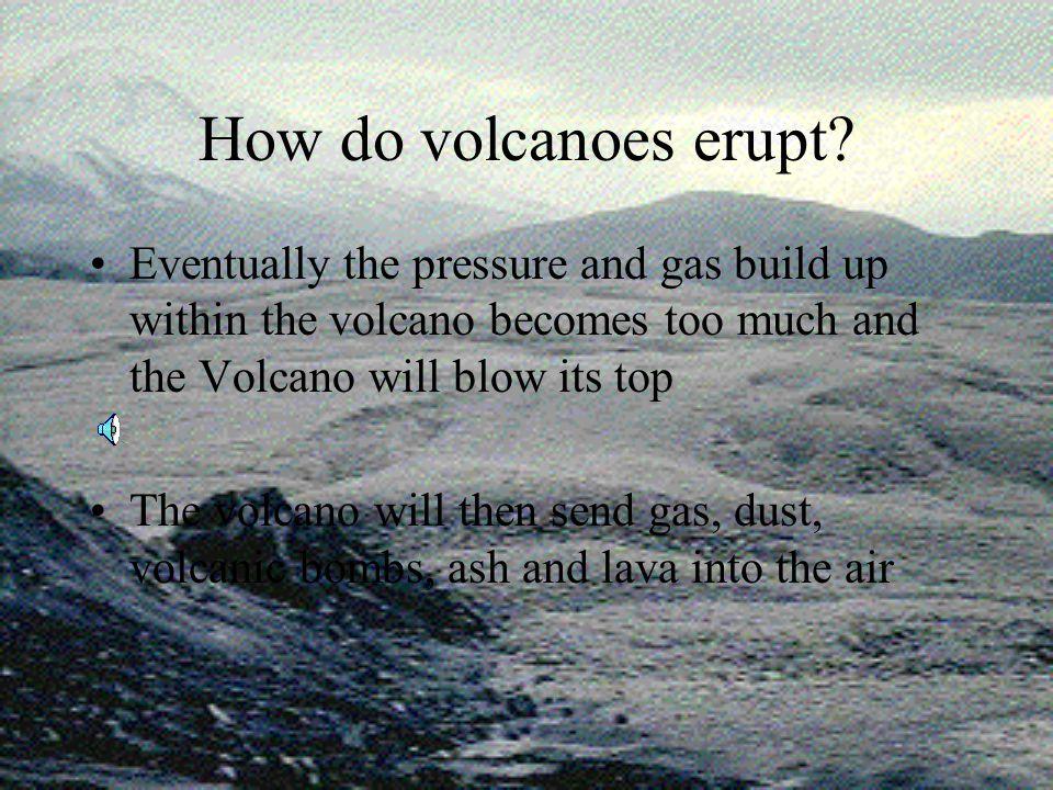 How do volcanoes erupt. All volcanic eruptions begin deep in the earth.