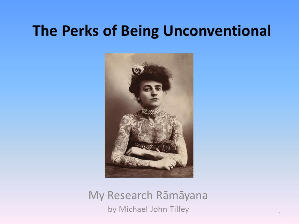 The Perks of Being Unconventional My Research Rāmāyana by Michael John Tilley 1