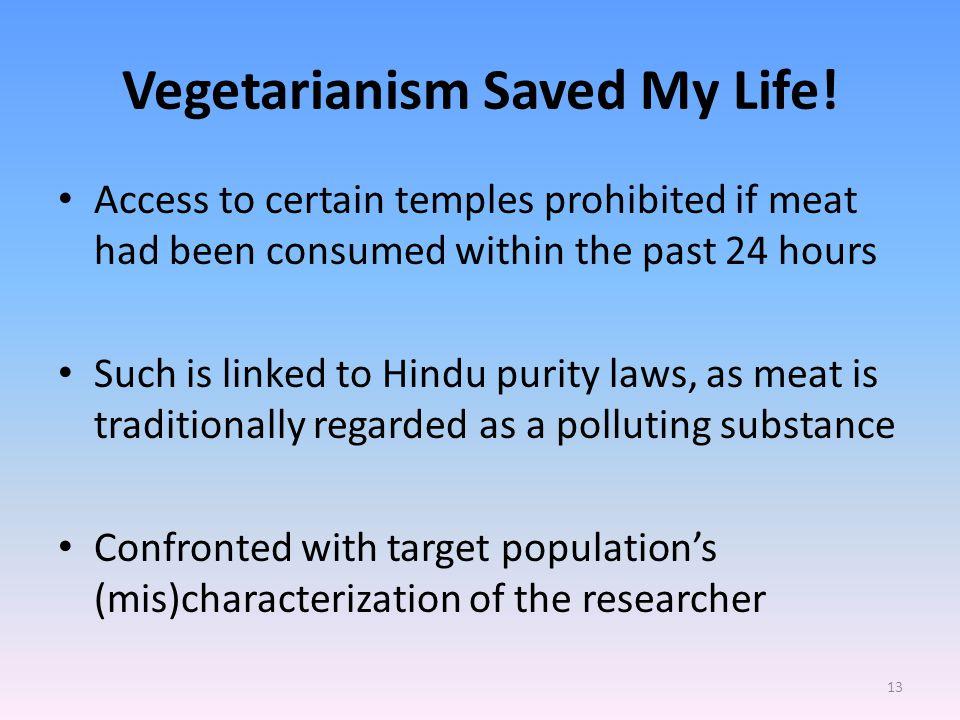 Vegetarianism Saved My Life.