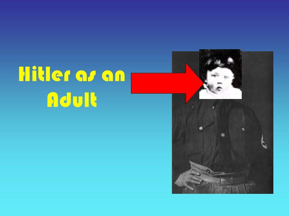 Hitler as an Adult