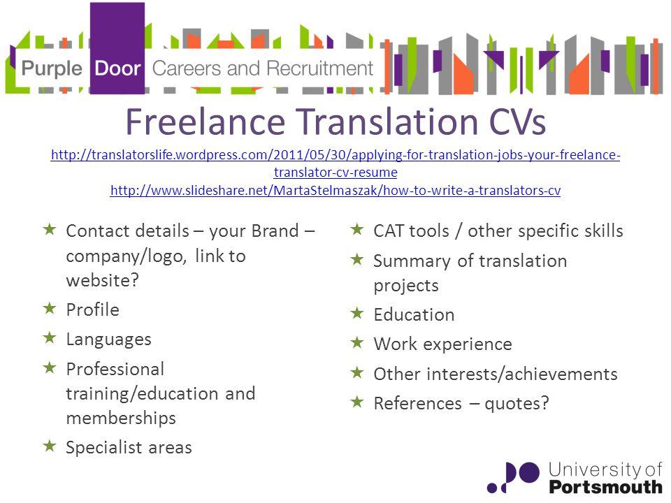 Employer feedback A translation background is essential.