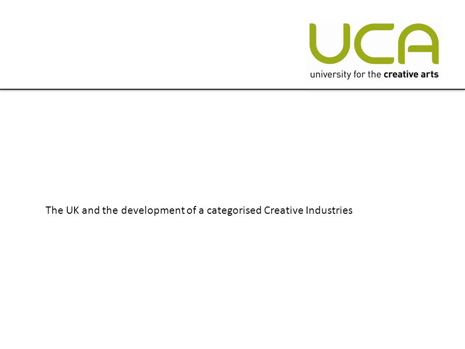 The UK and the development of a categorised Creative Industries