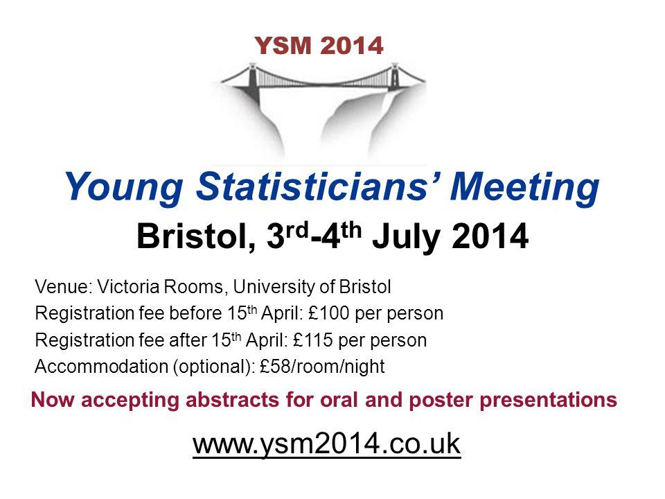 Venue: Victoria Rooms, University of Bristol Registration fee before 15 th April: £100 per person Registration fee after 15 th April: £115 per person
