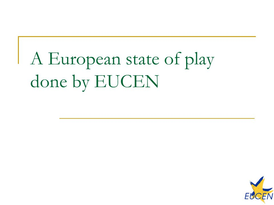 A European state of play done by EUCEN