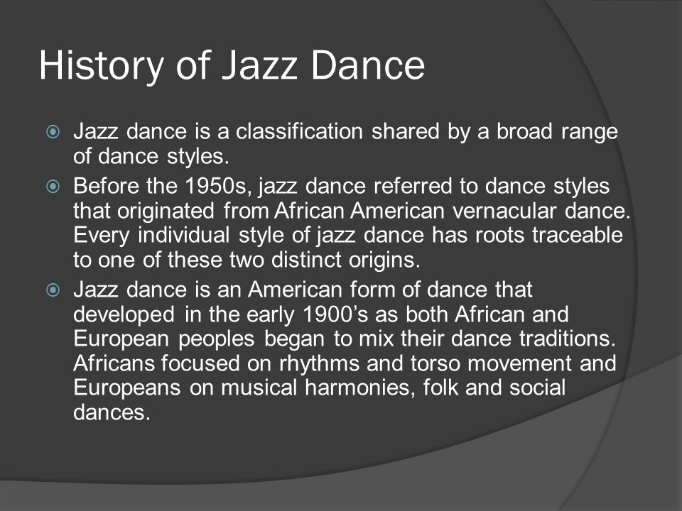  The term Jazz was first applied to a style of music and dance during WWI.