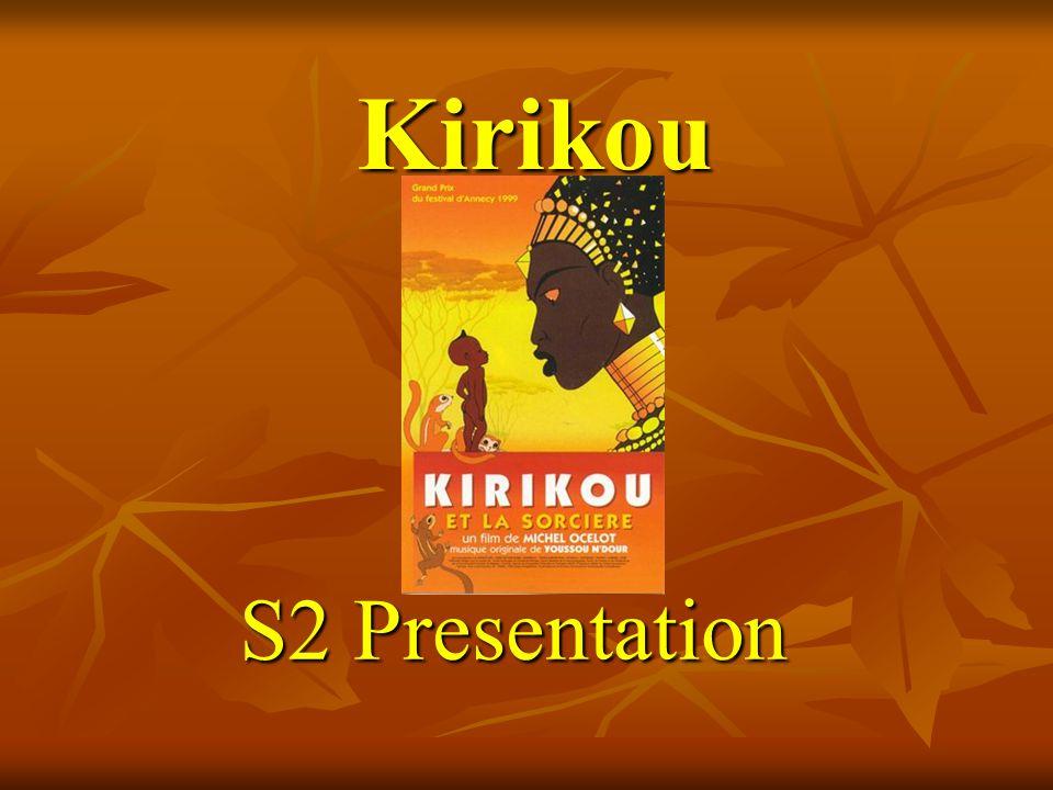 Kirikou S2 Presentation