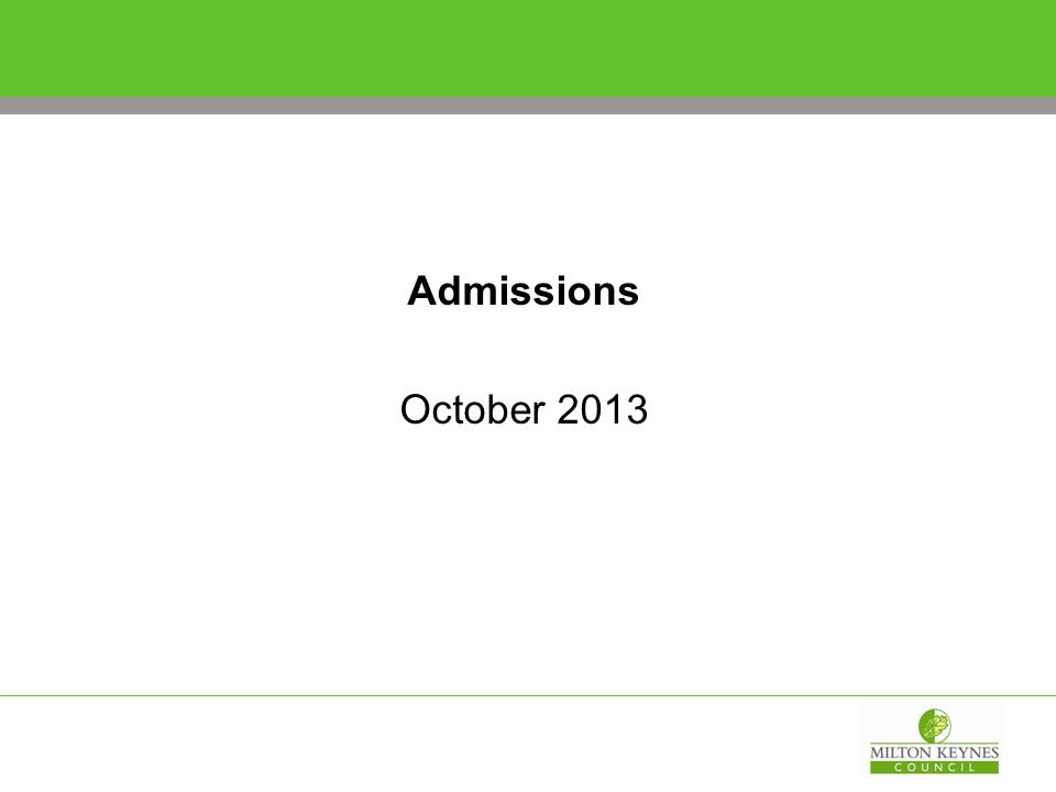 Admissions October 2013