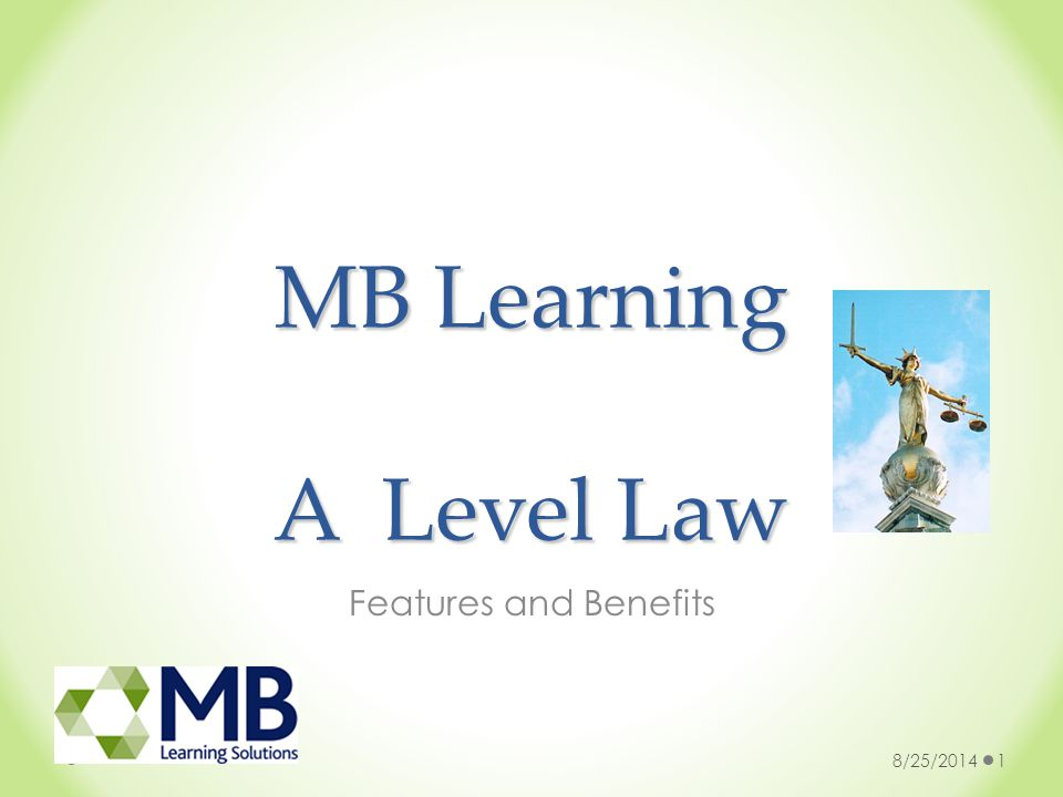 MB Learning A Level Law Features and Benefits 8/25/20141