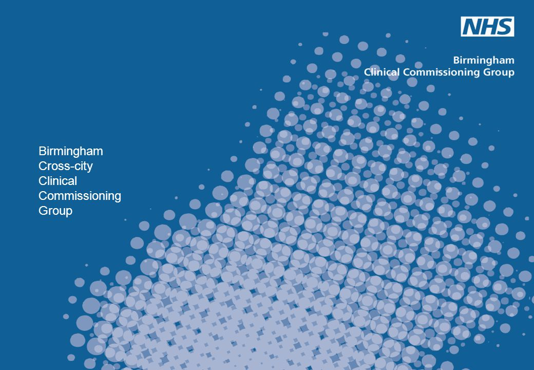 QIPP Digital Technology Page - 5 Birmingham Cross-city Clinical Commissioning Group