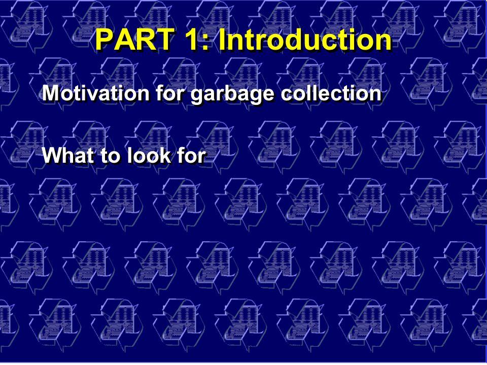© Richard Jones, Eric Jul, 1999-2004mmnet GC & MM Summer School, 20-21 July 20042 PART 1: Introduction Motivation for garbage collection What to look for Motivation for garbage collection What to look for