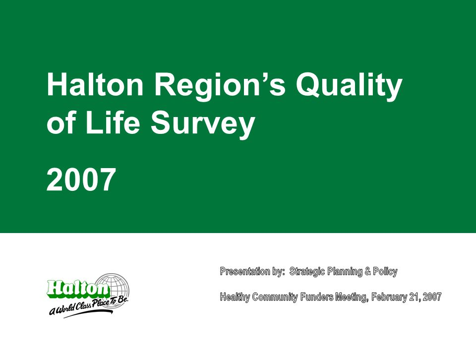 Halton Region's Quality of Life Survey 2007