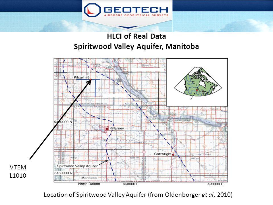 HLCI of Real Data Spiritwood Valley Aquifer, Manitoba Location of Spiritwood Valley Aquifer (from Oldenborger et al, 2010) VTEM L1010