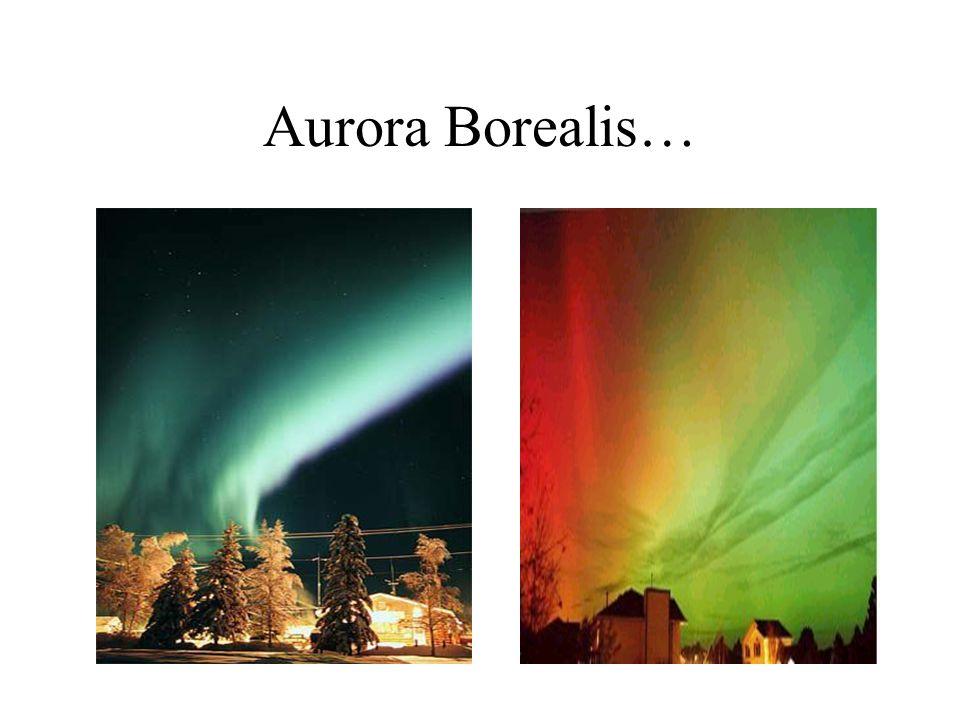 Aurora Borealis…