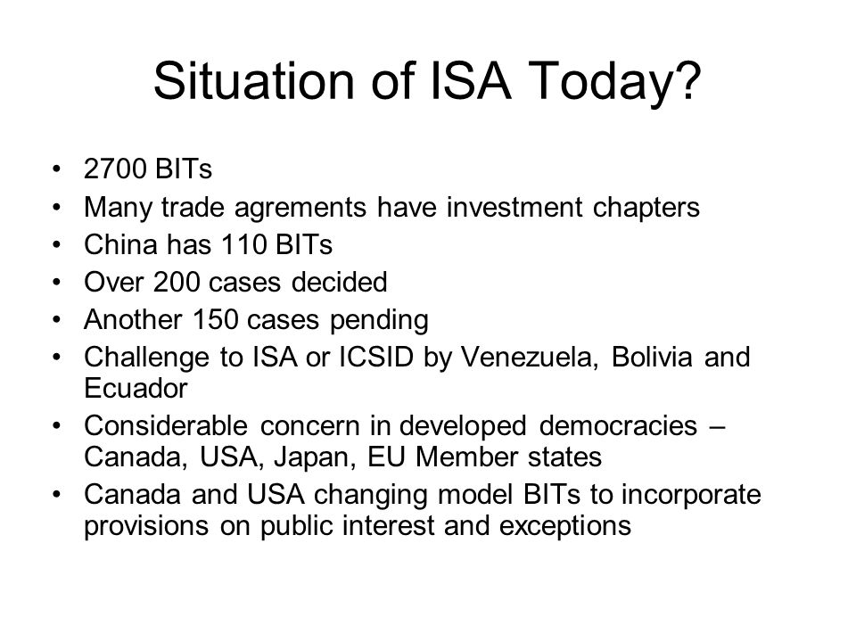 Situation of ISA Today.
