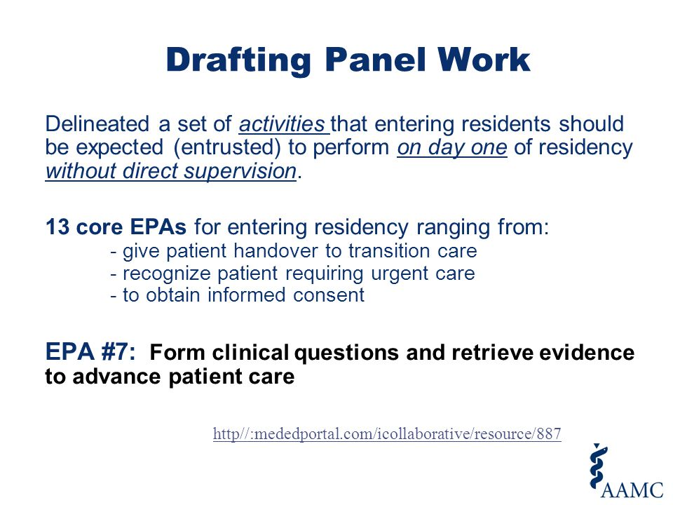 Delineated a set of activities that entering residents should be expected (entrusted) to perform on day one of residency without direct supervision.